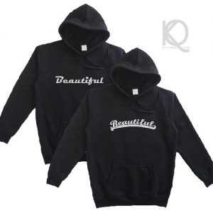 hoodie quote beautiful