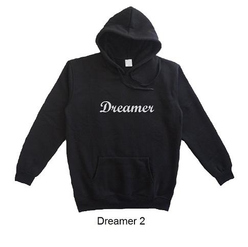 hoodie quote dreamer design 2