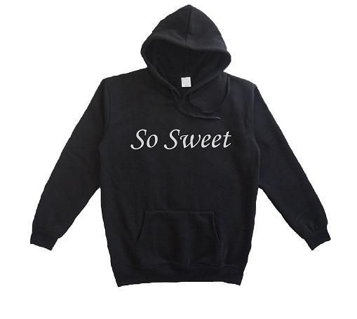 hoodie quote so sweet